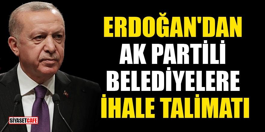 Erdoğan'dan Ak Partili Belediye Başkanlarına ihale talimatı: Şeffaf bir şekilde yapın
