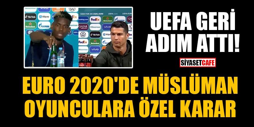 UEFA geri adım attı! EURO 2020'de Müslüman oyunculara özel karar