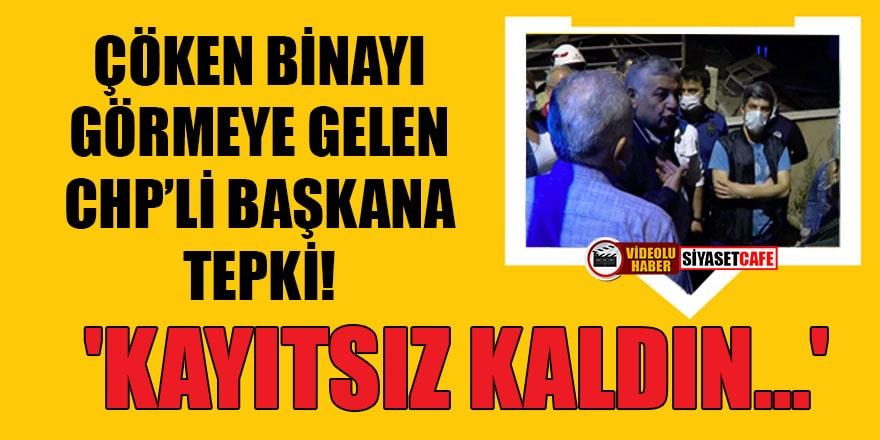 Sarıyer'de çöken 11 katlı binayı görmeye gelen CHP'li başkana tepki!