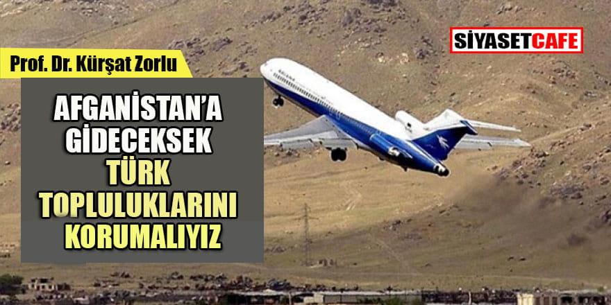 Afganistan-Türkistan hattında büyük oyun! Peki Türkiye ne yapmalı?