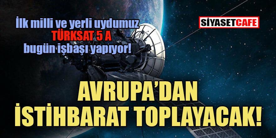 Türkiye'nin yedinci uydusu bugün törenle hizmete giriyor