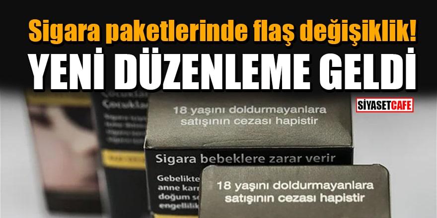 Sigara paketlerinde flaş değişiklik! Yeni düzenleme geldi