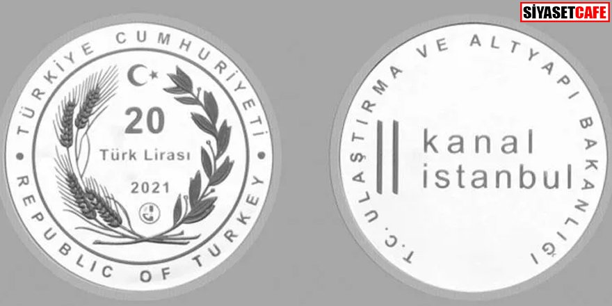 Kanal İstanbul için hatıra para basıldı