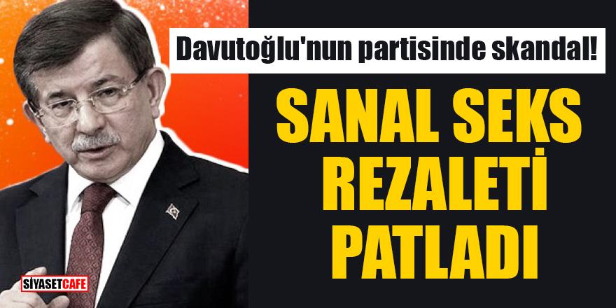 Davutoğlu'nun partisinde skandal bitmiyor! İlçe Başkanının sanal seks rezaleti ortaya çıktı