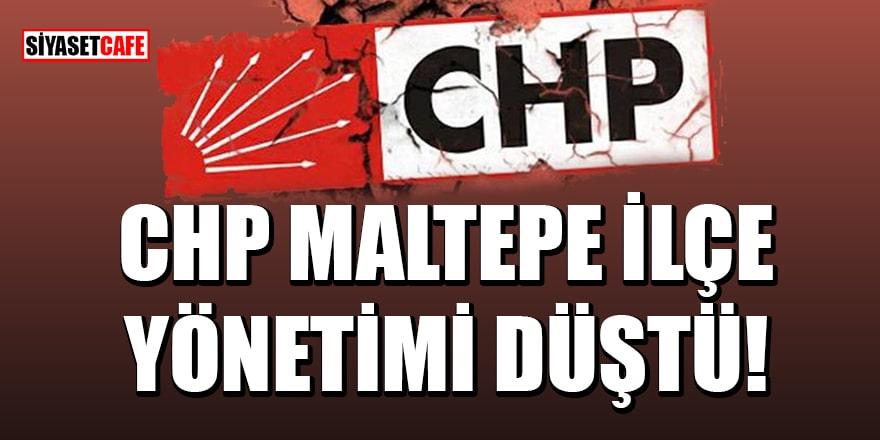 9 yönetici istifa etti! CHP Maltepe ilçe yönetimi düştü