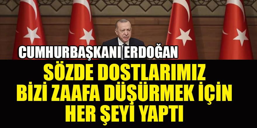 Cumhurbaşkanı Erdoğan: Dışa bağımlılıktan kurtulana kadar yatırımlara devam edeceğiz