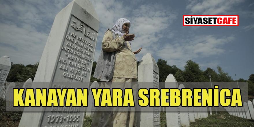 Bosna Hersek'in kanayan yarası Srebrenitsa