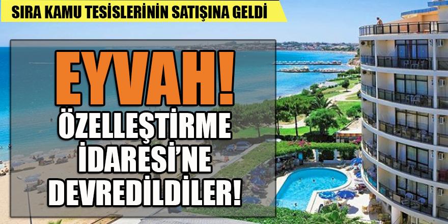 Kamunun Ege ve Akdeniz kıyılarındaki tesisleri özelleştirme listesinde!