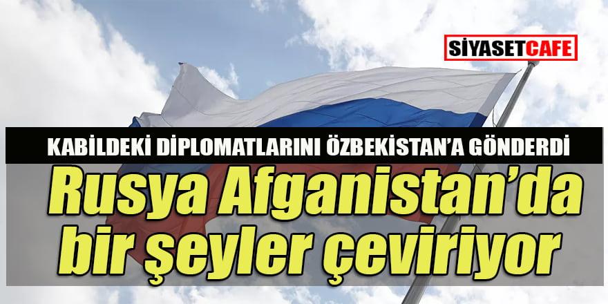 Rusya'nın Afganistan Başkonsolosluğu'nun diplomatları Özbekistan'a sevk edildi