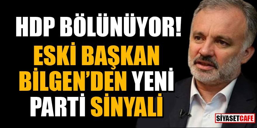 HDP bölünüyor! HDP'li Eski Başkan Ayhan Bilgen'den yeni parti sinyali