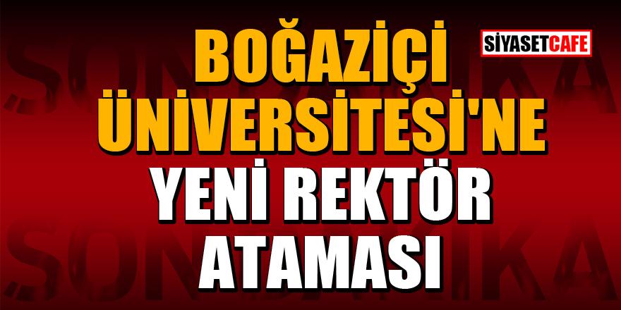 Boğaziçi Üniversitesi Rektörlüğü'ne Prof.Dr. Mehmet Naci İnci atandı
