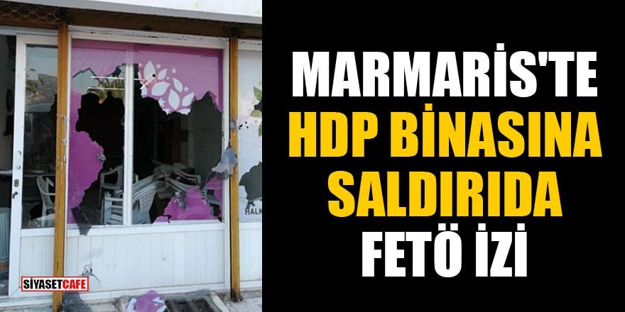 Marmaris'te HDP binasına yapılan saldırının azmettiricisi FETÖ'cü çıktı!