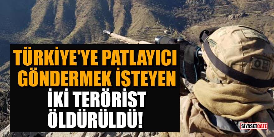 Türkiye'ye patlayıcı göndermek isteyen iki terörist etkisiz hale getirildi