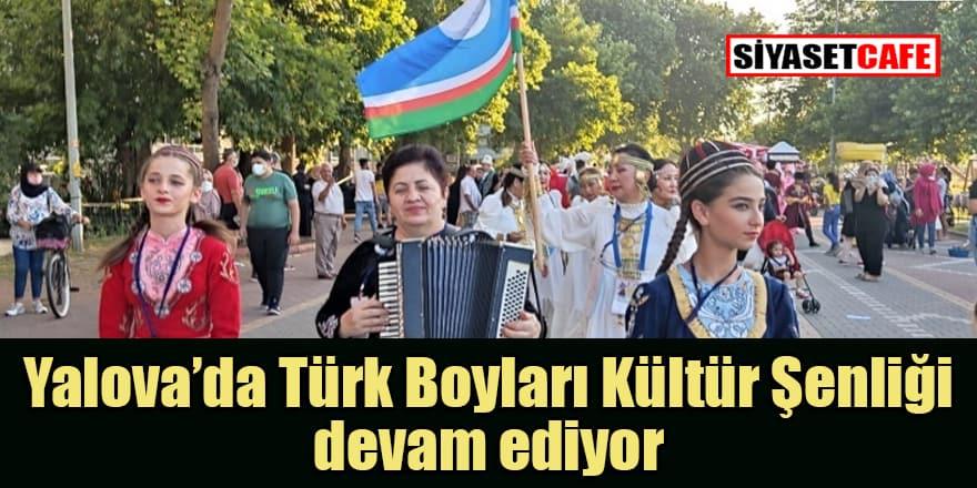 Türk Boyları Kültür Şenliği'ne büyük ilgi