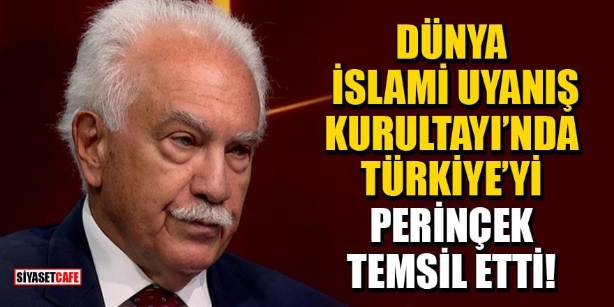 Dünya İslami Uyanış Kurultayı'nda Türkiye'yi Doğu Perinçek temsil etti!