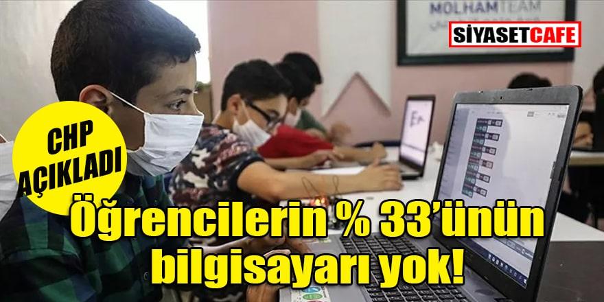 CHP'nin araştırma önergesi: Türkiye'de öğrencilerin yüzde 33'ünün bilgisayarı yok