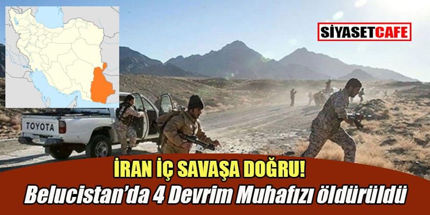 İran'daki çatışmada Devrim Muhafızları Ordusu mensubu 4 asker hayatını kaybetti