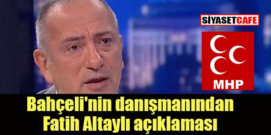 Bahçeli'nin danışmanından Fatih Altaylı açıklaması!