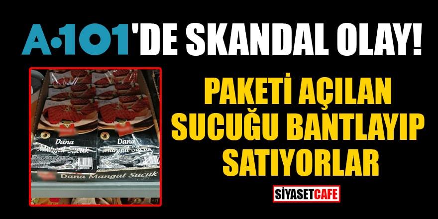 A101 ile ilgili skandal iddia: Paketi açılan sucuğu bantlayıp satıyorlar