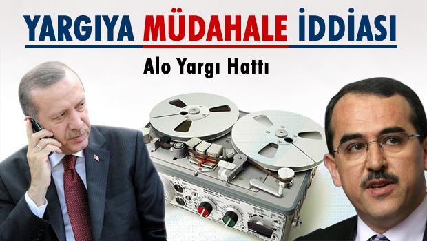 Erdoğan'dan Yargıya müdahale iddiası