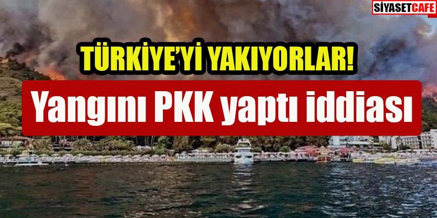 Türkiye'yi yakıyorlar: Yangını PKK yaptı iddiası