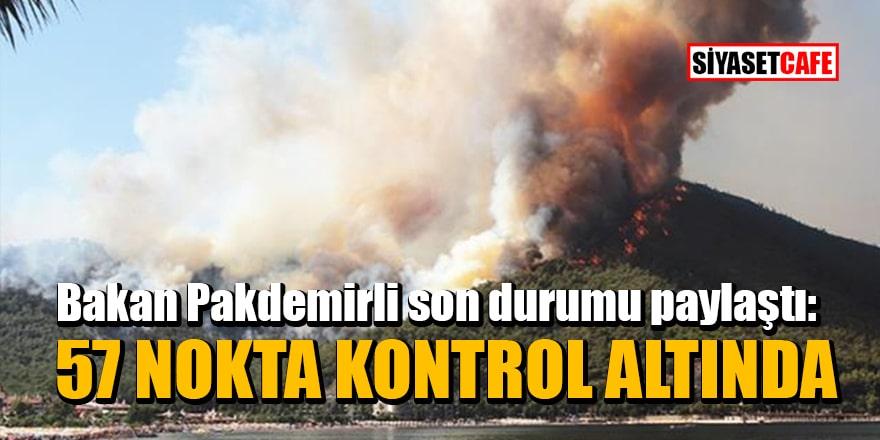Bakan Pakdemirli son durumu paylaştı: Yangınlarda 57 nokta kontrol altına alındı