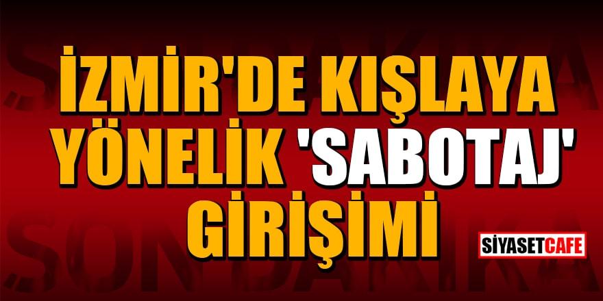 İzmir'de kışlaya yakın alanda yangın çıkarmaya çalışan iki kişi kaçtı!