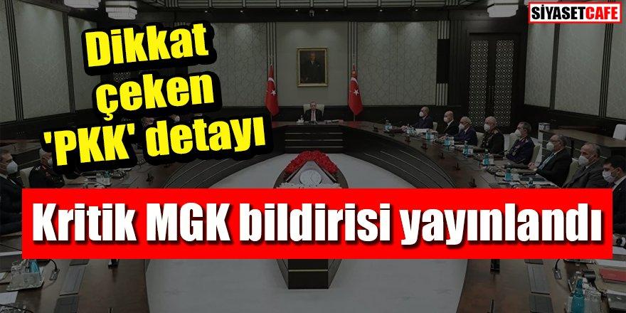 Kritik MGK bildirisi yayınlandı: Dikkat çeken 'PKK' detayı