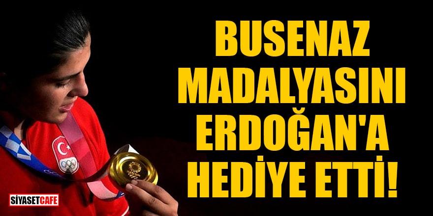 Busenaz, altın madalyasınıCumhurbaşkanı Erdoğan'a hediye etti!