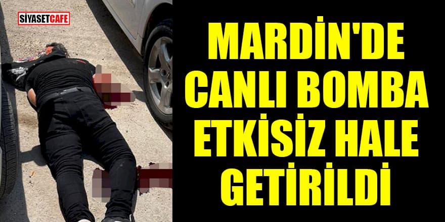 Mardin'de bombalı eylem hazırlığındaki terörist etkisiz hale getirildi!