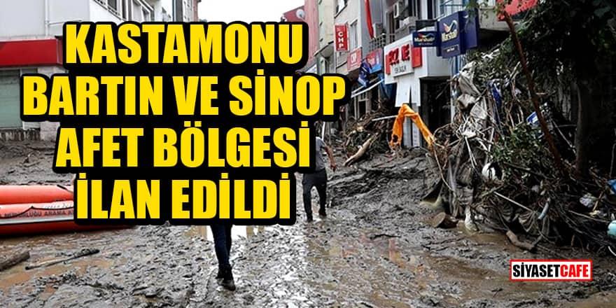 Kastamonu, Bartın ve Sinop afet bölgesi ilan edildi