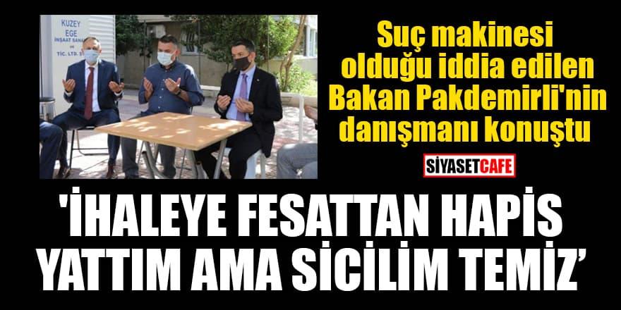 Suç makinesi olduğu iddia edilen Bakan Pakdemirli'nin danışmanı konuştu: 'İhaleye fesattan hapis yattım ama sicilim temiz'