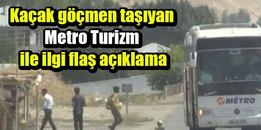 Kaçak göçmen taşıyan Metro Turizm ile ilgili flaş açıklama