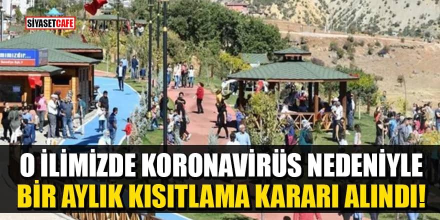 Tunceli'de koronavirüs nedeniyle bir aylık kısıtlama kararı alındı!