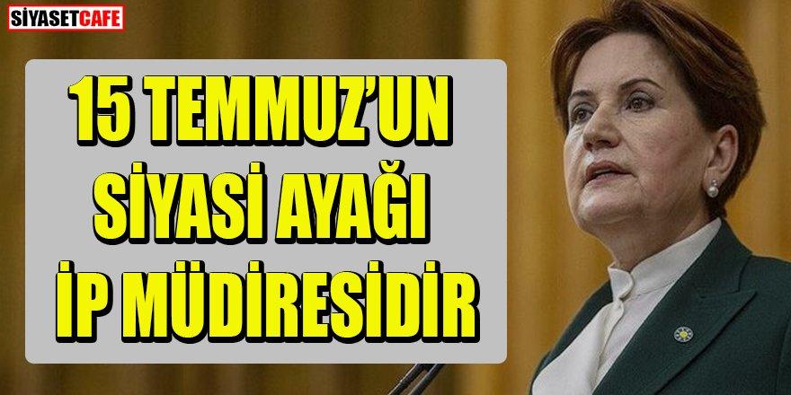 """MHP'den Akşener'e: 15 Temmuz darbe teşebbüsünün siyasetteki ayağı İP Müdiresi ve avaneleridir"""""""