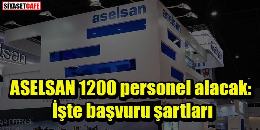 ASELSAN 1200 personel alacak: İşte başvuru şartları