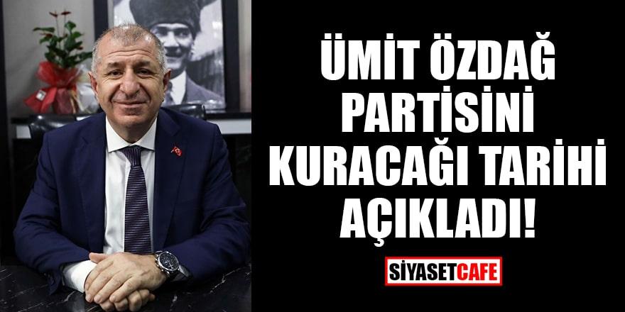 Ümit Özdağ, partisini kuracağı tarihi açıkladı!