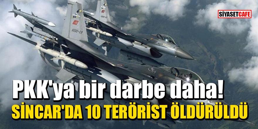 PKK'ya bir darbe daha: Sincar'da 10 terörist öldürüldü