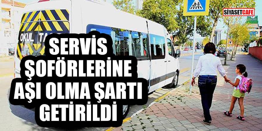 İstanbul'da servis şoförlerine aşı olma şartı getirildi