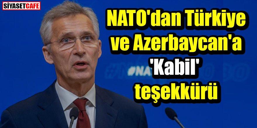 NATO'dan Türkiye ve Azerbaycan'a 'Kabil' teşekkürü