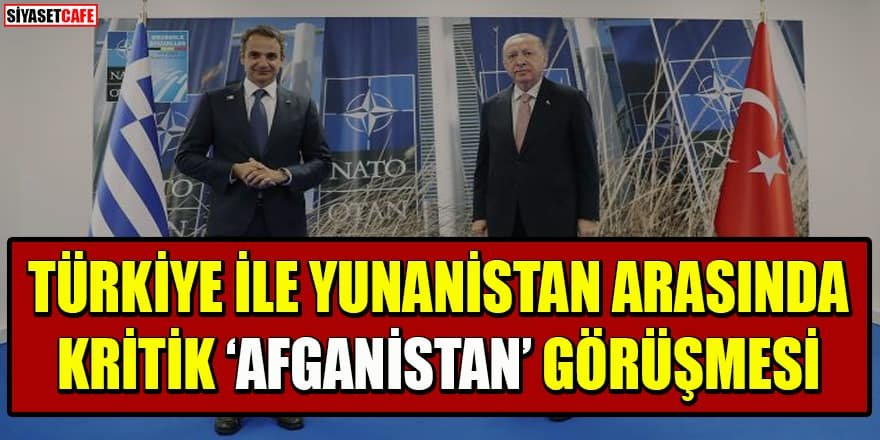 Cumhurbaşkanı Erdoğan ile Yunanistan Başbakanı Miçotakis arasında kritik görüşme