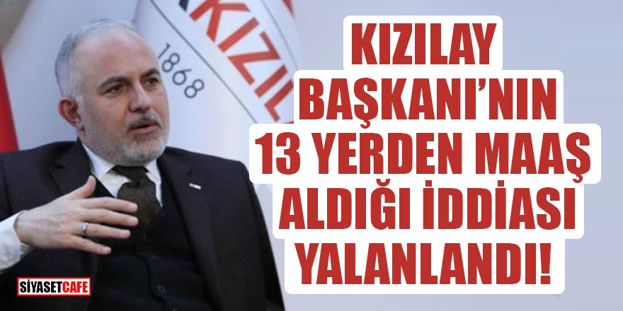 Kızılay Başkanı Kerem Kınık'ın 13 yerden maaş aldığı iddiası yalanlandı!