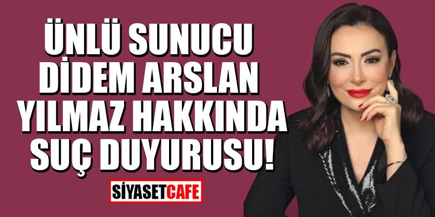 Ünlü sunucu Didem Arslan Yılmaz hakkında suç duyurusu!