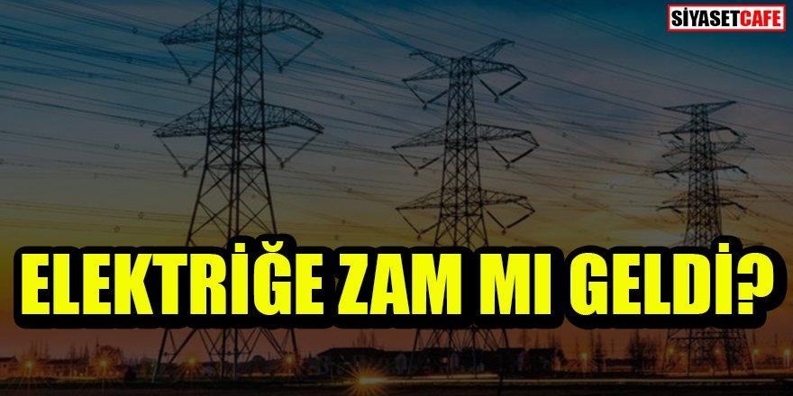 Açıklama geldi: Elektriğe zam mı geldi?