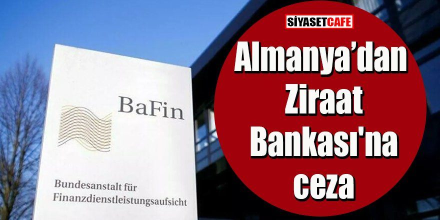 Almanya'dan Ziraat Bankası'na ceza