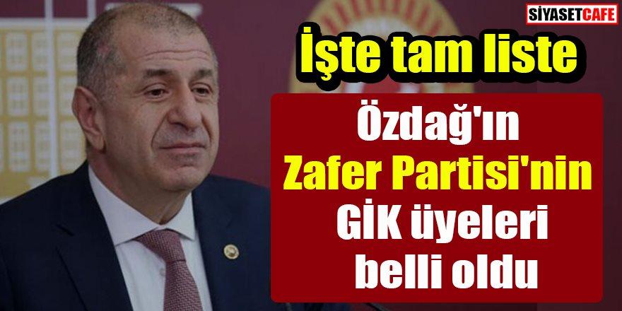 Ümit Özdağ'ın kurduğu Zafer Partisi'nin GİK üyeleri belli oldu