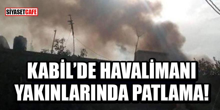 Kabil'de havalimanı yakınlarında patlama!