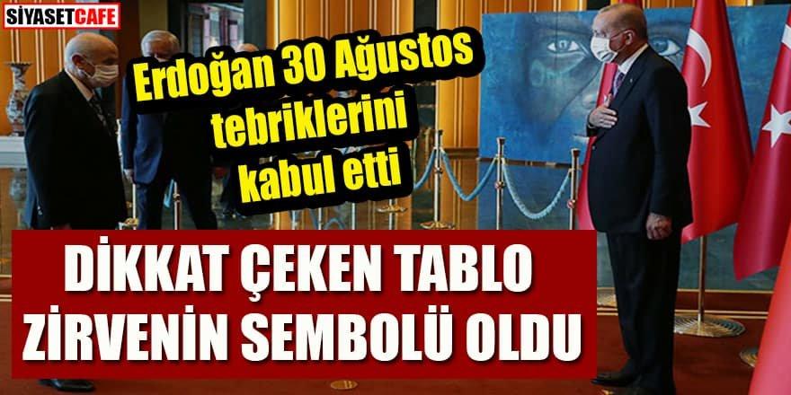 Cumhurbaşkanı Erdoğan 30 Ağustos tebriklerini kabul etti