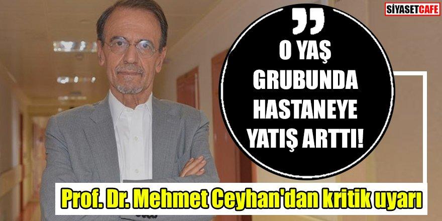 Prof. Dr. Mehmet Ceyhan'dan kritik uyarı