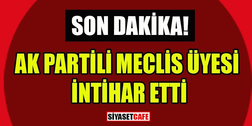 AK Partili Meclis Üyesi Bülent Sayın intihar etti